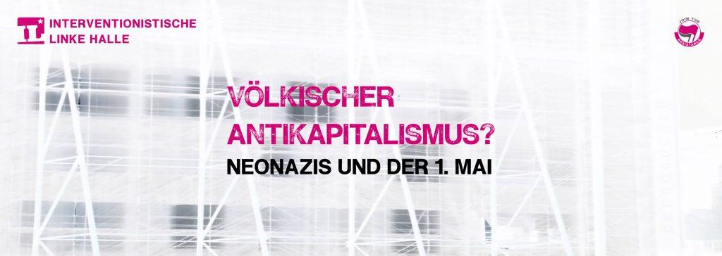 VORTRAG UND DISKUSSION: Völkischer Antikapitalismus? – Neonazis und der 1.Mai